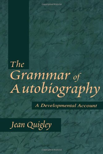 The Grammar of Autobiography: A Developmental Account