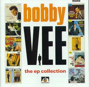 Bobby Vee - The EP Collection - Zortam Music