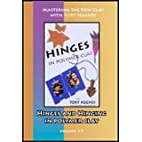 Hinges and Hinging in Polymer Clay (DVD)by Tory Hughes