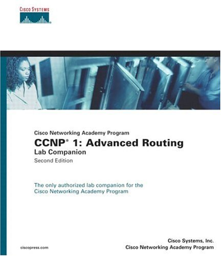 CCNP 1: Advanced Routing Lab Companion