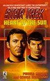 Heart of the Sun (Star Trek, No. 83) (0671002376) by Sargent, Pamela
