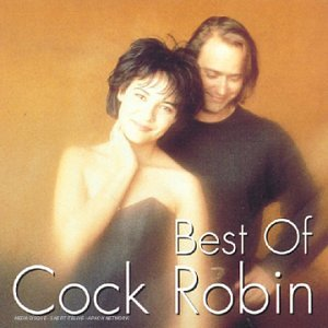 Cock Robin - The Best Of... - Zortam Music