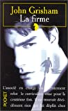 La Firme / the Firm (French Edition) (2266056921) by John Grisham