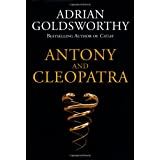 Antony and Cleopatraby Adrian Goldsworthy