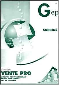Vente pro Bac pro vente: Corrigé (1Cédérom): Anonyme