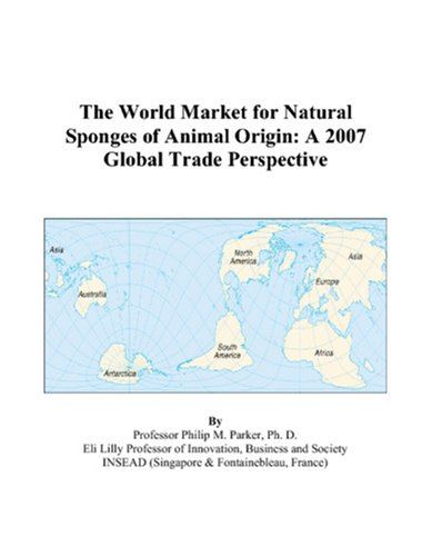 The World Market for Natural Sponges of Animal Origin: A 2007 Global Trade Perspective