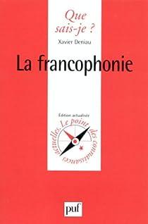 La Francophonie par Deniau