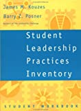 img - for Student Leadership Practices Inventory, Student Workbook (J-B Leadership Challenge: Kouzes/Posner) book / textbook / text book