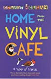 Stuart McLean Home from the Vinyl Cafe: A Year of Stories