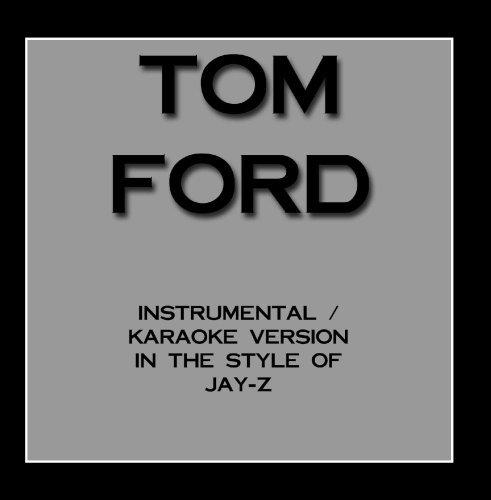 tom-ford-karaoke-instrumental-version-in-the-style-of-jay-z-by-muzic-monstaz