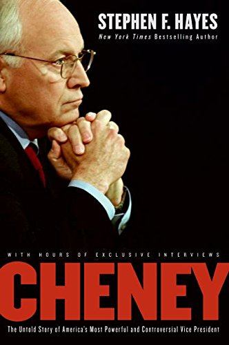 Cheney: The Untold Story of America's Most Powerful and Controversial Vice President PDF