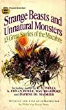 img - for Strange beasts and unnatural monsters (A Fawcett crest book) book / textbook / text book