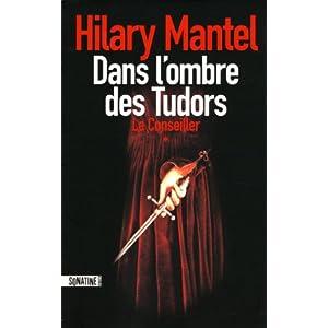 Dans l'ombre des Tudor T1 : Le conseiller - Hilary Mantel [MULTI]