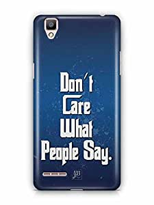 YuBingo Don't Care What People Say Designer Mobile Case Back Cover for Oppo F1