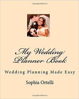 My Wedding Planner Book Wedding Planning Made Easy