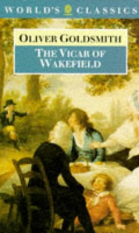 The Vicar of Wakefield (World's Classics), OLIVER GOLDSMITH