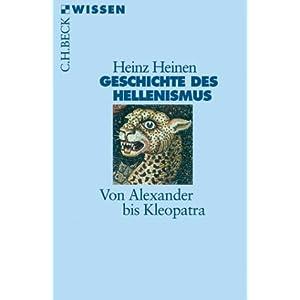 Geschichte des Hellenismus. Von Alexander bis Kleopatra. Heinz Heinen