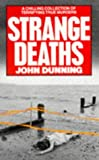 Strange Deaths (0099416603) by JOHN DUNNING