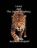 Laura and The Jaguar Prophecy