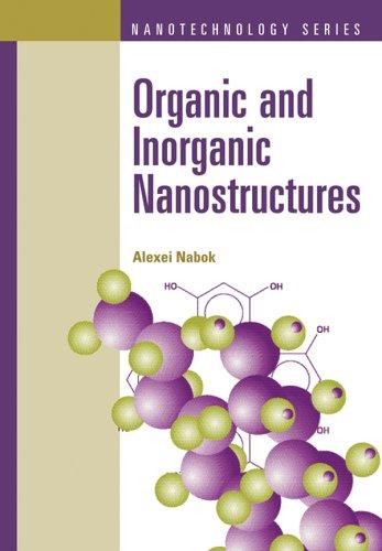 Organic And Inorganic Nanostructures (Atrech House Mems)