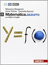 Matematica.azzurro. Con maths in english. Con e-book. Con espansione online. Per le Scuole superiori: 3
