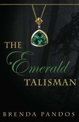 The Emerald Talisman (Volume 1)