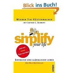 simplify your life: Einfacher und gl�cklicher leben