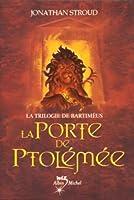 La trilogie de Bartiméus, Tome 3 : La Porte de Ptolémée
