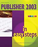 Publisher 2003 in Easy Steps
