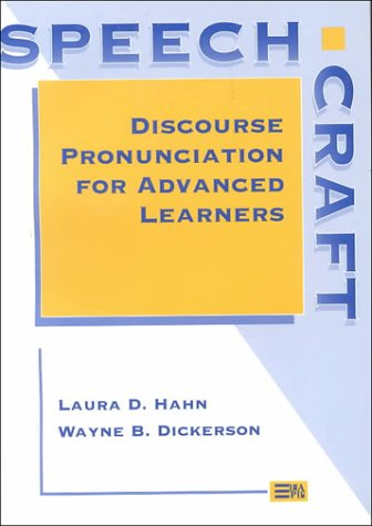 Speechcraft: Discourse Pronunciation for Advanced...