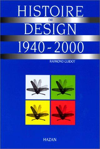 livre histoire du design 1940 2000. Black Bedroom Furniture Sets. Home Design Ideas