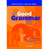 "The Good Grammar Book. With Answers: A New grammar practice book for elementary to lower intermediate students of Englishvon ""Michael Swan"""