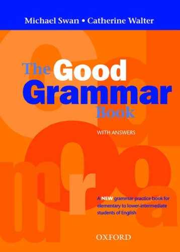 THE GOOD GRAMMAR BOOK: The Good Grammar Book with Answers