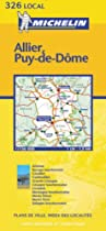 Allier/Puy-de-Dome (Michelin Local Maps)