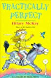 Practically Perfect (0340655739) by McKay, Hilary