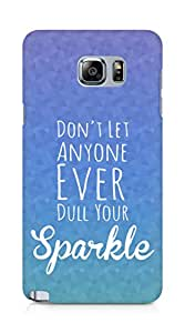 AMEZ dont let anyone dull your sparkle Back Cover For Samsung Galaxy Note 5