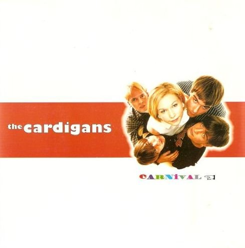 The Cardigans - Carnival - Zortam Music