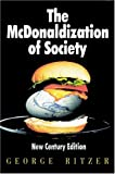 The McDonaldization of Society (0761986286) by George Ritzer