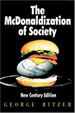 The M onaldization of Society 5 by George F. Ritzer