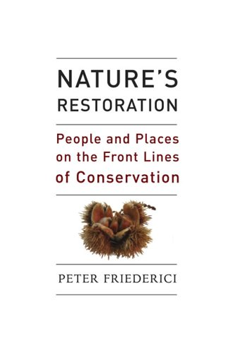 Nature's Restoration: People and Places on the Front...