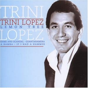 Trini Lopez - Collection: 20 Greatest Hits - Zortam Music