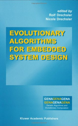 Evolutionary Algorithms For Embedded System Design (Genetic Algorithms And Evolutionary Computation)