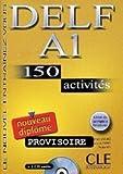 img - for DELF A1 150 activites Nouveau diplome Cwiczenia z book / textbook / text book