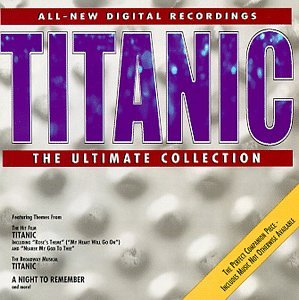 Titanic: The Ultimate Collection (Soundtrack Anthology)