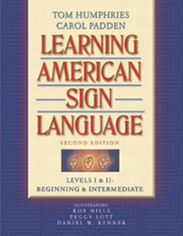 Learning American Sign Language: Levels I &...