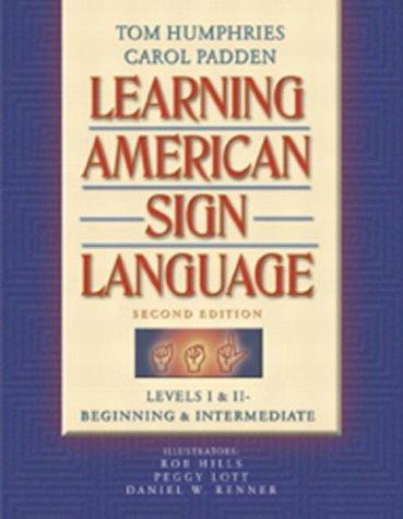 Learning American Sign Language: Levels I &...