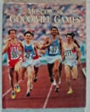 img - for Moscow '86 Goodwill Games book / textbook / text book