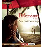img - for [ [ [ The Descendants [ THE DESCENDANTS ] By Hemmings, Kaui Hart ( Author )Oct-18-2011 Compact Disc book / textbook / text book