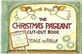The Christmas Pageant Cut-out Book (0416245005) by Paola, Tomie De