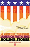 Robert Greenfield A Journey Through America with the